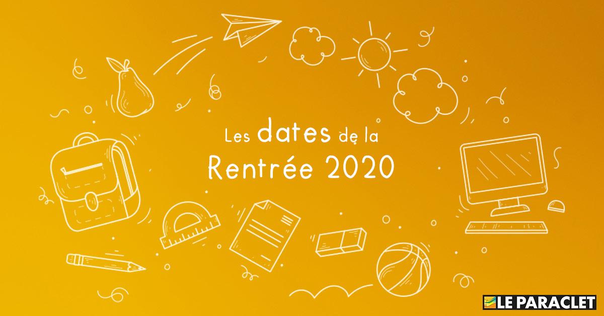 Rentrée 2020 : dates de rentrée