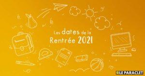 Rentrée 2021 : dates de rentrée